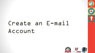 Create an  E -mail Account