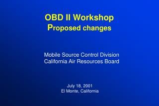 OBD II Workshop Proposed changes