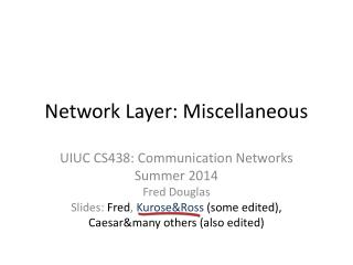 Network Layer: Miscellaneous