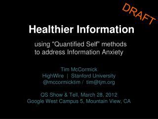 Healthier Information