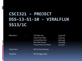 CSCI321 �  Project DSS�13-S1-10  -  Viralflux SS13/1C
