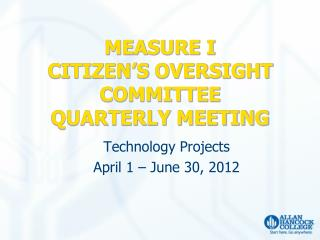 MEASURE I CITIZEN�S  OVERSIGHT COMMITTEE QUARTERLY MEETING
