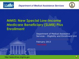 MMIS: New Special Low-income Medicare Beneficiary (SLMB) Plus Enrollment