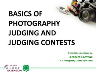 BASICS OF  PHOTOGRAPHY JUDGING AND JUDGING CONTESTS