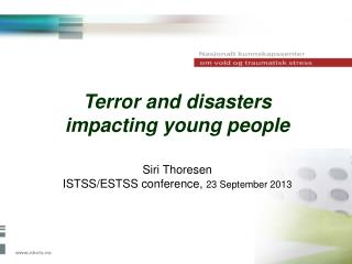 Terror and disasters impacting young people