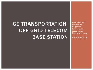 Ge Transportation: Off-grid telecom base station