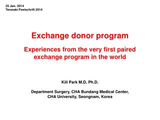 Exchange donor program Experiences from the very first paired exchange program in the world