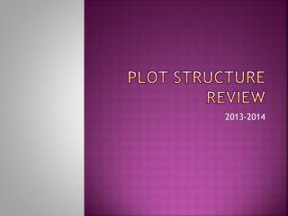 Plot Structure Review