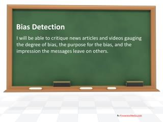 Bias Detection
