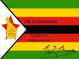 Life in Zimbabwe