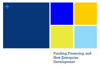 Funding, Financing, and New Enterprise Development