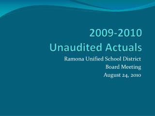 2009-2010  Unaudited Actuals