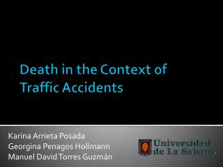 Death  in  the Context  of  Traffic Accidents
