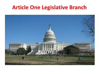 Article One Legislative Branch