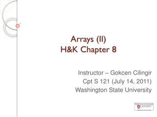 Arrays (II)  H&K Chapter 8