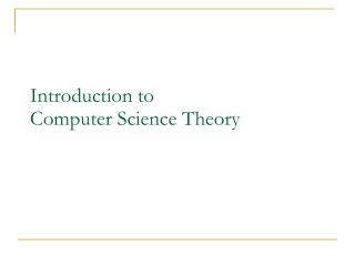 Introduction to  Computer Science Theory