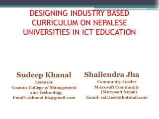 DESIGNING INDUSTRY BASED CURRICULUM ON NEPALESE UNIVERSITIES IN ICT EDUCATION