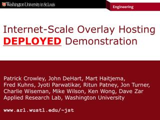 Internet-Scale Overlay Hosting  DEPLOYED  Demonstration
