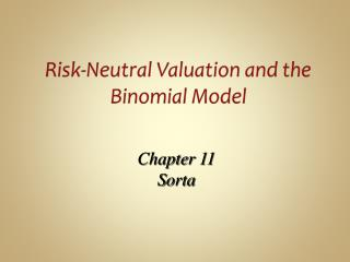 Risk-Neutral Valuation and the Binomial Model