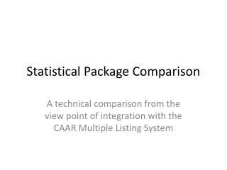 Statistical Package Comparison