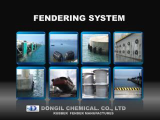 FENDERING SYSTEM