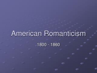 American Romanticism
