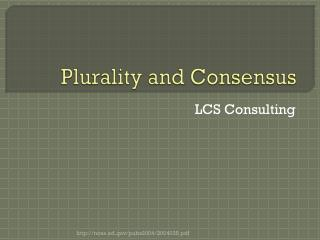 Plurality and Consensus