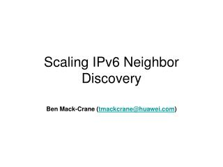 Scaling IPv6 Neighbor Discovery