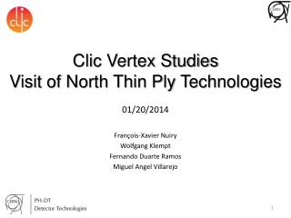 Clic  Vertex  Studies Visit of North Thin Ply Technologies