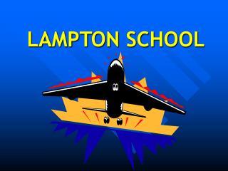 LAMPTON SCHOOL