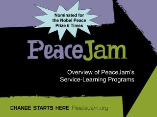 Overview of PeaceJam s  Service-Learning Programs