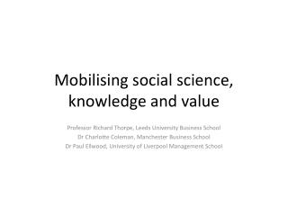 Mobilising social science, knowledge and value