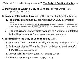 Material Covered in Assignment 4-2:  The Duty of Confidentiality  (p.376 )