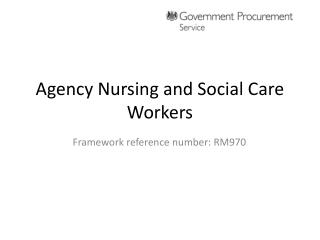 Agency Nursing and Social Care Workers