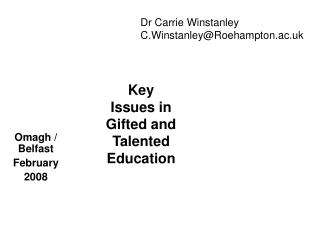 Key Issues in Gifted and Talented Education