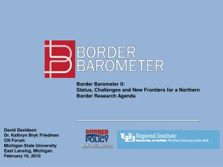 Border Barometer II: Status, Challenges and New Frontiers for a Northern Border Research Agenda