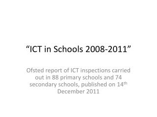 """""""ICT in Schools 2008-2011"""""""