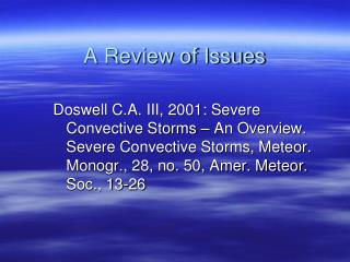 A Review of Issues