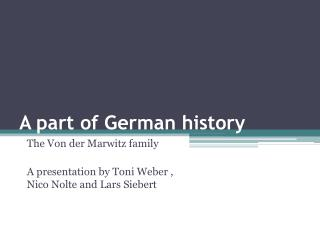 A  part of  German  history