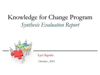 Knowledge for Change Program Synthesis Evaluation Report