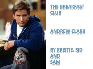 The breakfast club Andrew