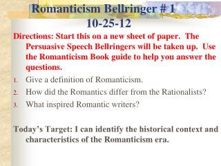 Romanticism Bellringer # 1 10-25-12