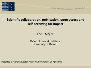 Scientific collaboration, publication, open access and self-archiving for impact