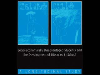 Socio-economically disadvantaged students and the development of literacies in school: A Longitudinal Study