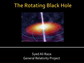 The Rotating Black Hole
