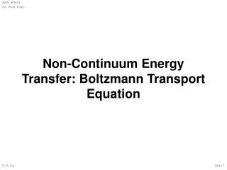 Non-Continuum Energy Transfer: Boltzmann Transport Equation