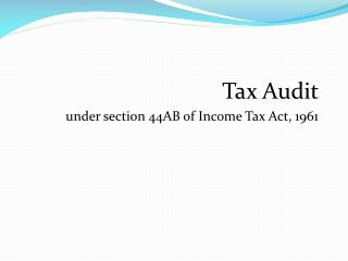 Tax Audit  under section 44AB of Income Tax Act, 1961