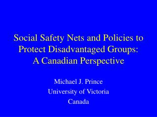 Social Safety Nets and Policies to Protect Disadvantaged Groups: A Canadian Perspective