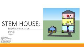 STEM HOUSE: