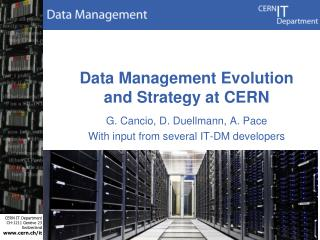 Data Management Evolution and Strategy at CERN